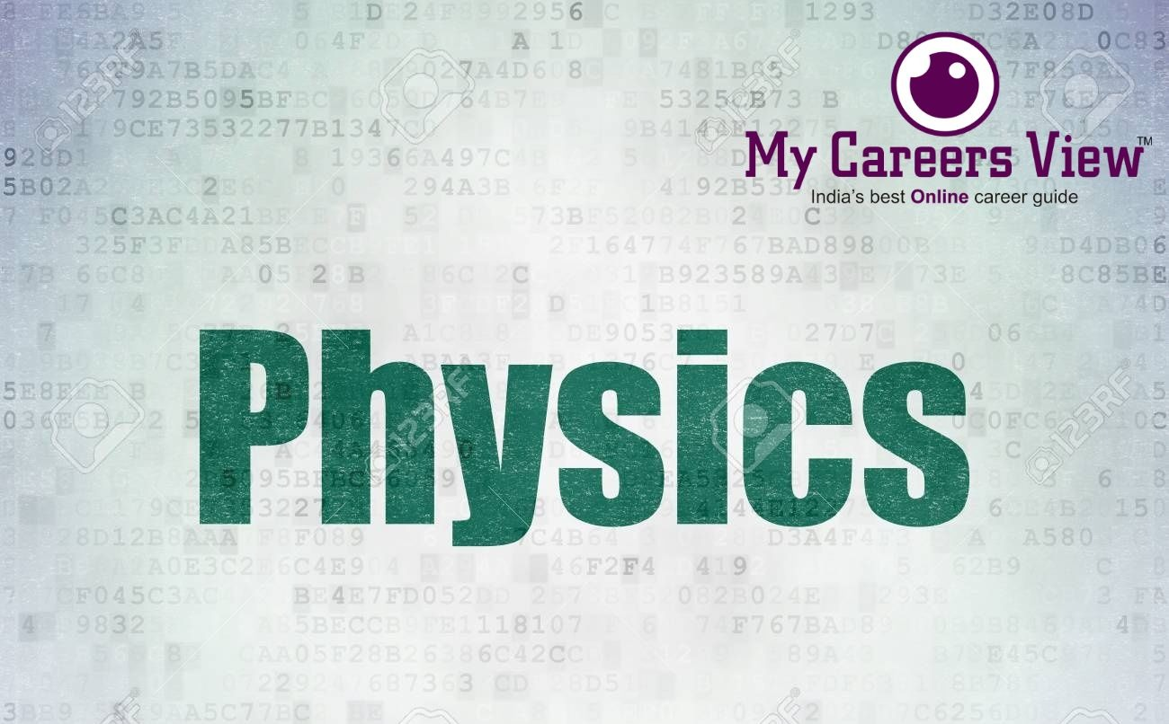 https://mycareersview.com/afile/mcv14449_96034256-studying-concept-painted-green-word-physics-on-digital-data-paper-background(1).jpg